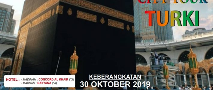 Umroh plus City Tour Turki 30 Oktober 2019 (10 Hari PP)
